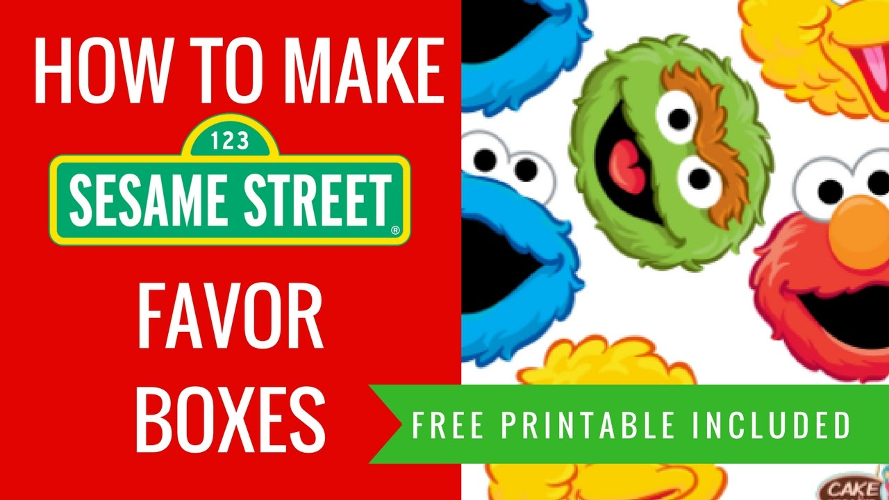 How To Make Diy Sesame Street Party Favor Decorations Ideas Free Printables Included