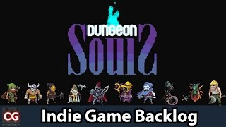 Indie Game Backlog (IGB): Dungeon Souls | So many progression systems!