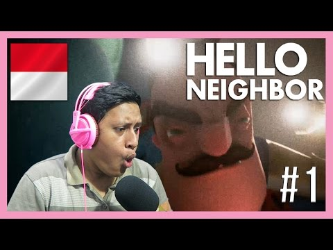 TETANGGA TERKAMPRET DIDUNIA !! - Hello Neighbor Indonesia #1