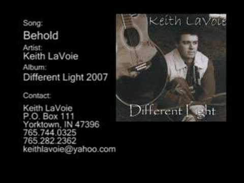 Behold by: Keith LaVoie