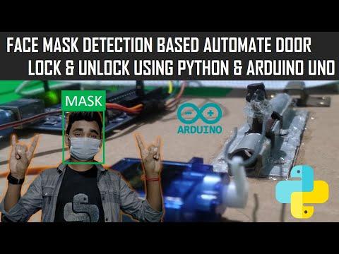Face Mask Detection Based Automate Door Lock | Python & Arduino