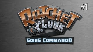 Twitch Livestream | Ratchet & Clank: Going Commando Part 1 [PS2/PS3]