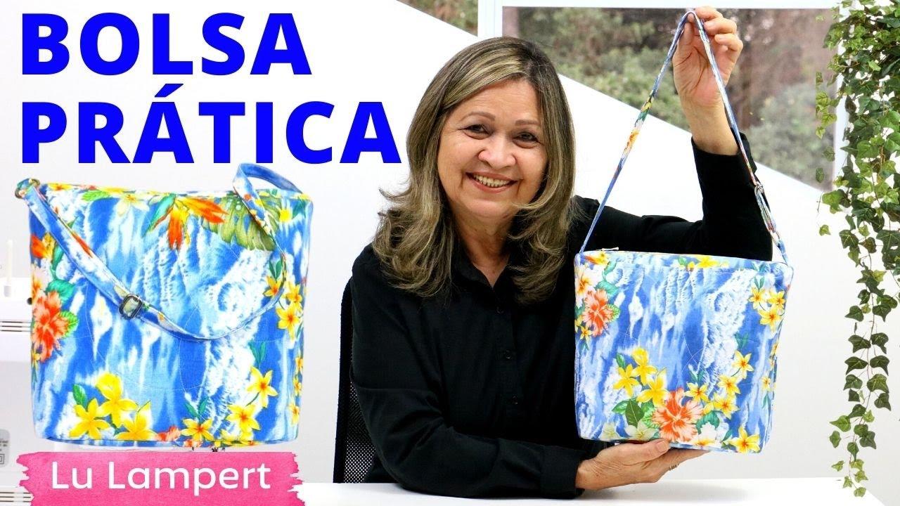 BOLSA PRÁTICA - APRENDA COMO FAZER PASSO A PASSO - Lu Lampert