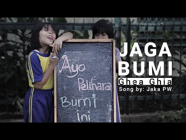 Jaga Bumi - Ghea Ghia | Lagu Peduli Lingkungan (Lagu Campaign) | Musik Anak