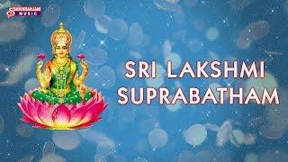 Sri Lakshmi Suprabatham - Devotional Album -  Goddess Lakshmi Bhakthi Geethalu
