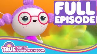 True and the Rainbow Kingdom - Season 1 - Royal Stink