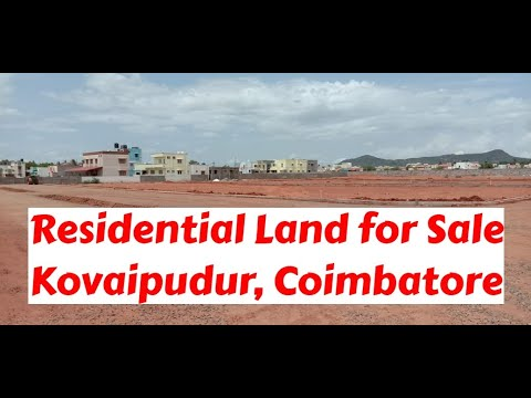 Residential Land for Sale at Kovaipudur, Coimbatore | World