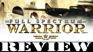 PC GAME REVIEW: Full Spectrum Warrior