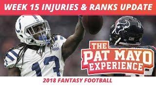 2018 Fantasy Football — Updated Week 15 Rankings & NFL Injury Report