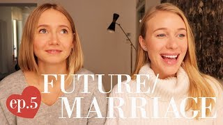 MARRIAGE & THE FUTURE | Let's Talk Love Ep. 5