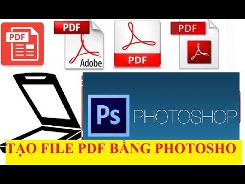Tạo file pdf từ ảnh rất đẹp bằng Photoshop