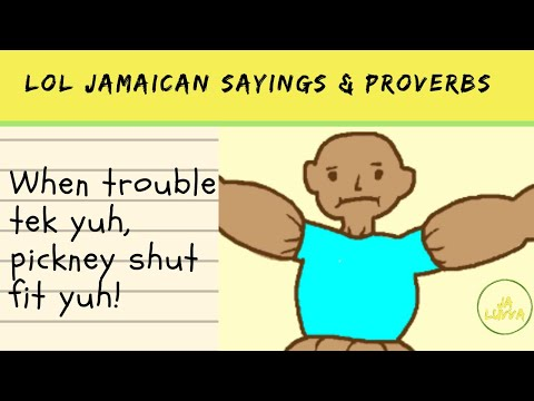Laugh Out Loud Jamaican Sayings And Proverbs Series : #1