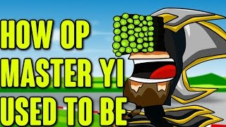 Download How OP Master Yi Used To Be Mp3 and Videos