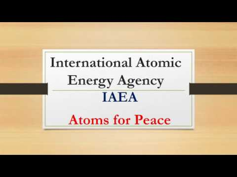 International Atomic Energy Agency|Atoms for Peace|IAEA|