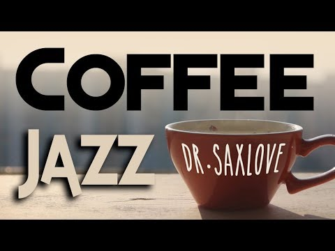 Coffee Music | Jazz Music | Relaxing Jazz Instrumental Music