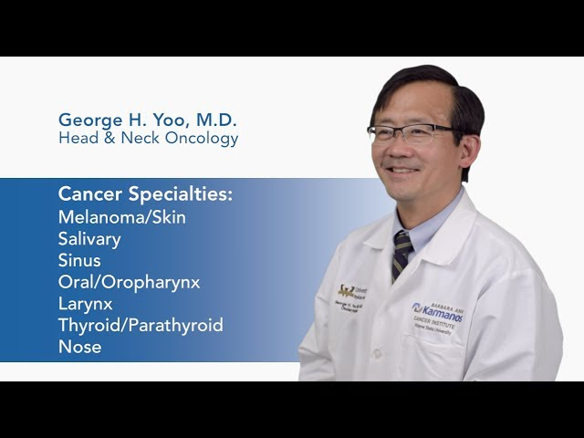 Meet Dr. George H. Yoo - Head & Neck Oncology  video thumbnail