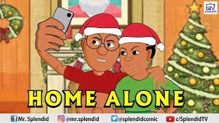 HOME ALONE, AKPORS AND RUKEWE (Splendid Cartoon)
