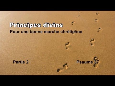 Principes divins pour une bonne marche chrétienne Partie 2