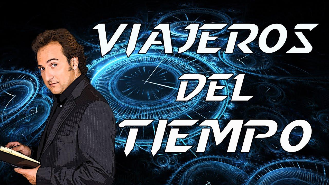 Milenio 3 : Viajeros del tiempo 1/2. Con Iker Jimenez, Santiago ...
