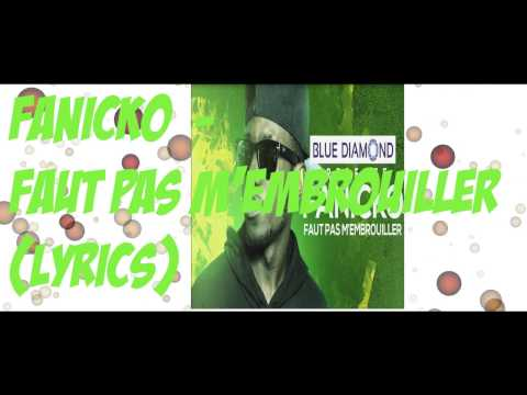Fanicko-Faut pas m'embrouiller LYRICS by HCOCONY