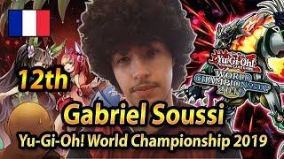 12th Place Gabriel Soussi | Yu-Gi-Oh! World Championship 2019 Berlin