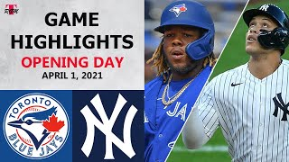 Toronto Blue Jays vs. New York Yankees Highlights | April 1, 2021 (Opening Day)