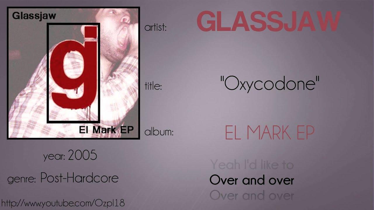 Glassjaw Oxycodone synced lyrics