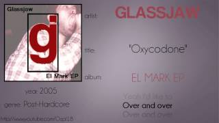 Glassjaw - Oxycodone (synced lyrics)