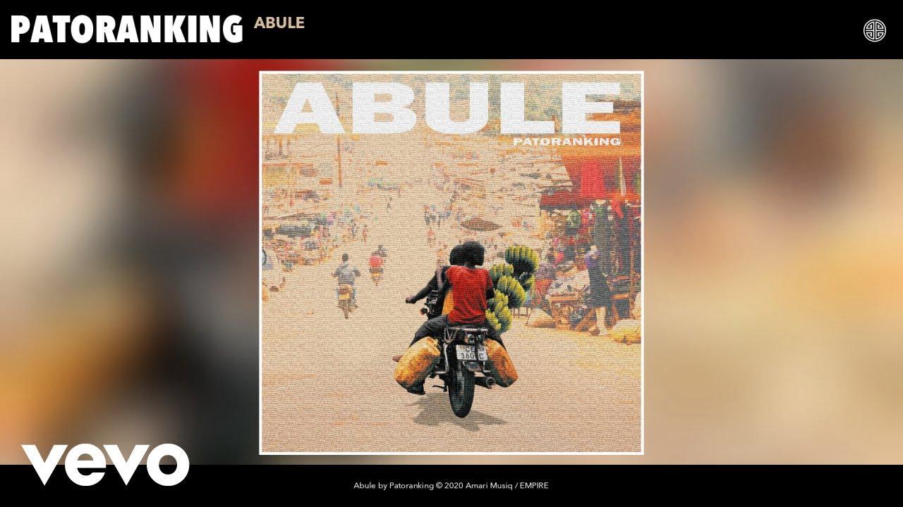 Patoranking - Abule (Audio)