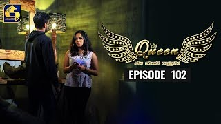 Queen Episode 102 || ''ක්වීන්'' ||  27th December 2019 Thumbnail