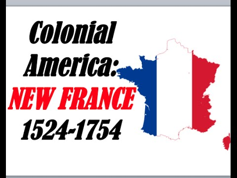 APUSH Review: Colonial America New France