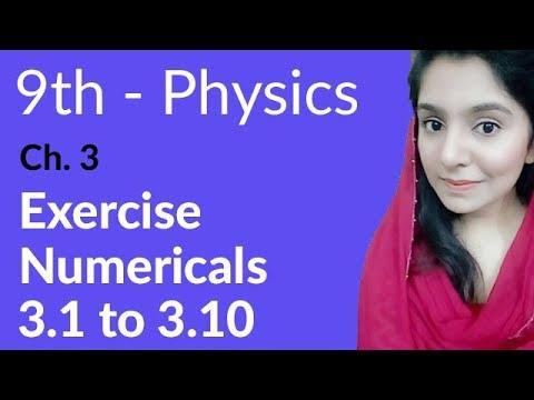 Matric Part 1 Physics, ch 3, Numerical 3 1 to 3 10 - Physics Ch 3 Dynamics  - 9th Class Physics