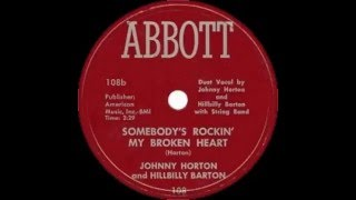 Johnny Horton and Hillbilly Barton Somebodys Been Rockin My Broken Heart   ABBOTT 108b YouTube Videos