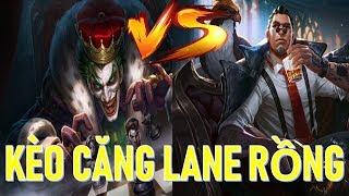 Kèo căng lane rồng JOKER vs best ELSU