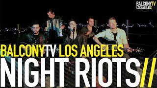NIGHT RIOTS - ALONE WITH THE UNDEAD (BalconyTV)