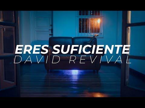 David Revival - Eres Suficiente (VIDEOCLIP OFICIAL)
