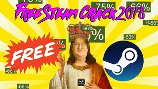 HOW TO GET GAMES ON STEAM FOR FREE 2018 (STEAM CRACK 3.0 WORKING!)