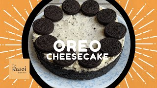 Oreo Cheesecake (No Bake) | The Rasoi Recipes