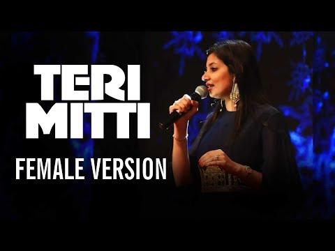 Teri Mitti Female Version | Cover | Kesari,Arko feat Parineeti Chopra  Akshay Kumar  Manoj Muntashir Mp3