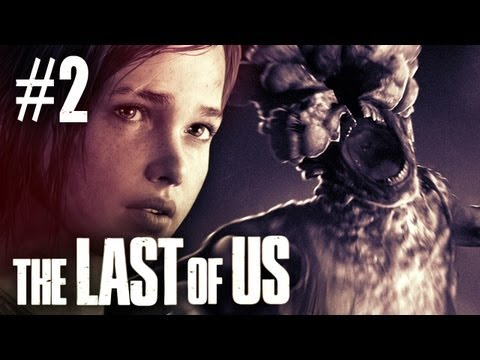 The Last Of Us Gameplay - Part 2 - Walkthrough / Playthrough / Let's Play - First Zombie Encounter