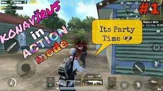 KonaVïrus in Action mode EP.1 | Pubg Mobile |Android & IOS|