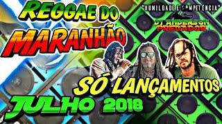 Só Lançamento 2018 - Reggae do Maranhão - Sem vinheta(download)👇