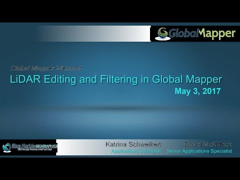 LiDAR Editing and Filtering in Global Mapper