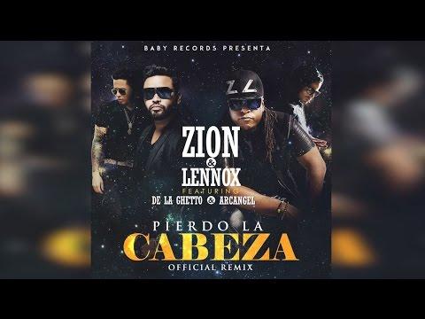 Zion y Lennox Feat Arcangel y De La Ghetto...