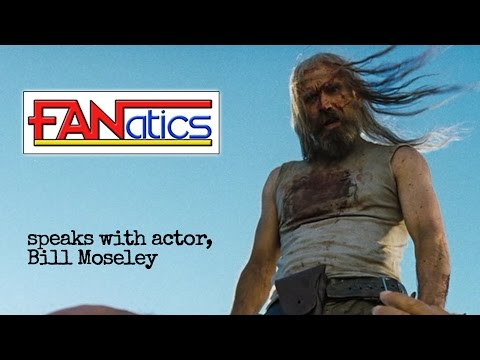Chatting with Bill Moseley (The Devil's Rejects, House of 1000 Corpses) - UNCUT