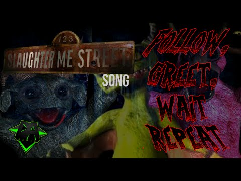 123-slaughter-me-street-song-(follow,-greet,-wait,-repeat)-lyric-video---dagames