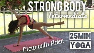 STRONG BODY [Intermediate] Yoga W/Adee
