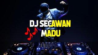 New Dj Secawan Madu    Full Bass+ Remix