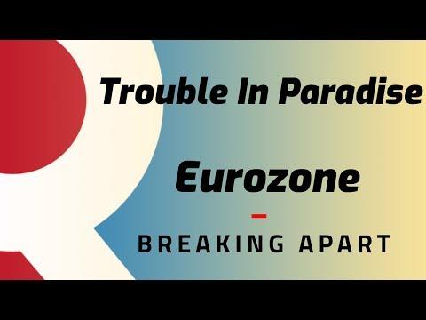 RogueNews: Trouble In Paradise, Eurozone Breaking Apart.