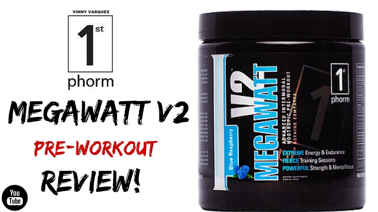 1st Phorm Megawatt V2 pre workout review | Vinny Vasquez
